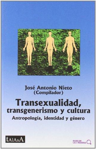9788488119988: Transexualidad; transgenerismo y cultura: Antropología, identidad y género (Hablan las mujeres)