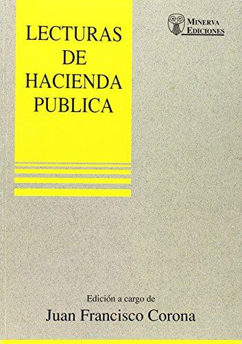 LECTURAS DE HACIENDA PUBLICA: CORONA, JUAN FRANCISCO