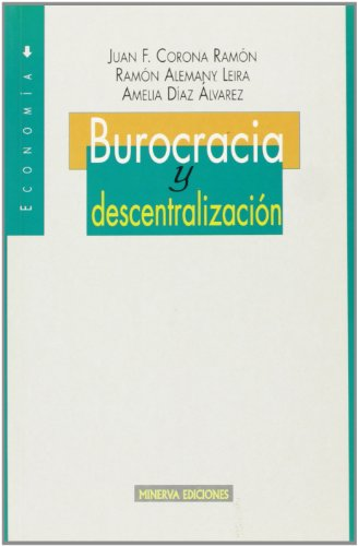 Burocracia y descentralización: Alemany Leira, Ramón;