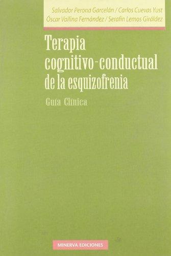 9788488123404: Terapia cognitivo-conductual de la esquizofrenia: guía clínica