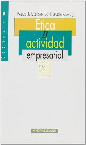 9788488123466: Ética Y Actividad Empresarial