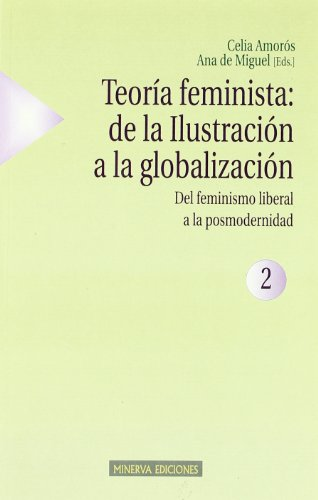 9788488123541: Teoria Feminista, de La Ilustracion a la Globalizacion (Spanish Edition)