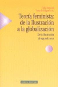 Teoría feminista: de la Ilustración a la globalización. De la Ilustración al segundo sexo. Tomo 1