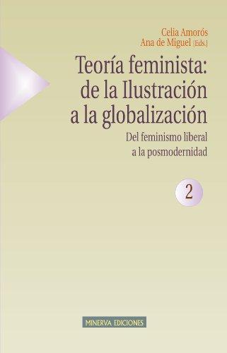 Teoria feminista 2: de la ilustracion a: Amoros C:de Miguel