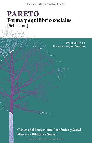 FORMA Y EQUILIBRIO SOCIALES: PARETO, VILFREDO