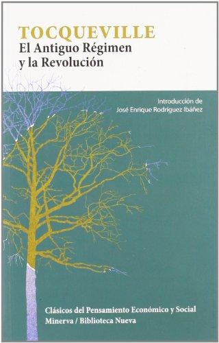 9788488123930: EL ANTIGUO RÉGIMEN Y LA REVOLUCIÓN (Clásicos del pensamiento económico y social)