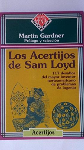 Acertijos de Sam Loyd (Spanish Edition) (8488155085) by Martin Gardner