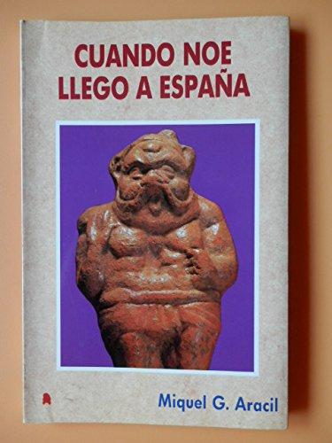 9788488162014: Cuando noe llego a España
