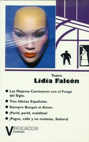 Cinco obras de teatro (Spanish Edition): Falcon, Lidia