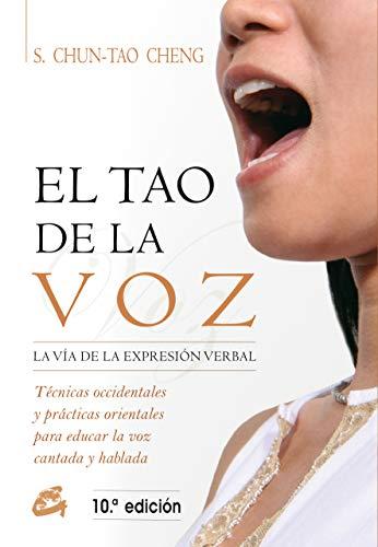 9788488242037: El Tao De La Voz: La vía de la expresión verbal (Kaleidoscopio)