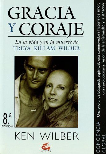 Gracia y Coraje (Spanish Edition): Wilber