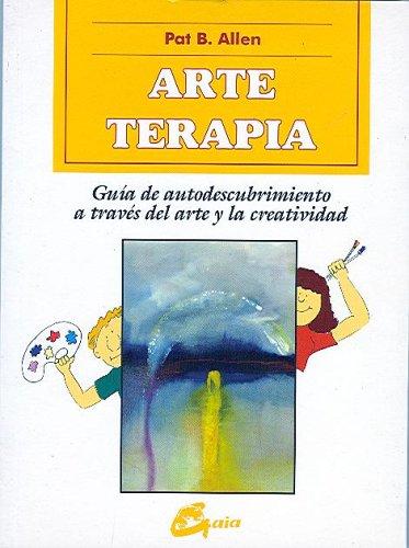 9788488242440: Arte Terapia (Coleccion Libros de Autoayuda y Creatividad) (Spanish Edition)