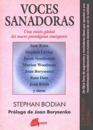 9788488242471: Voces Sanadoras: Una Visión Global Del Nuevo Paradigma Emergente