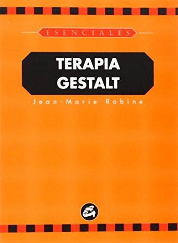 Terapia Gestalt (Spanish Edition): Jean Marie Robin