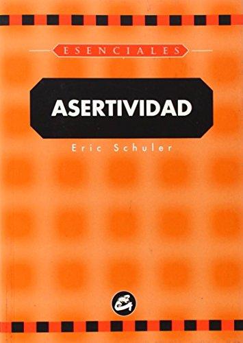 9788488242723: Asertividad (Esenciales)