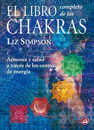 9788488242839: El Libro Completo de los Chakras (Cuerpo-Mente)