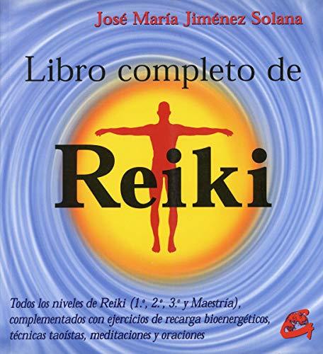 LIBRO COMPLETO DE REIKI. TODOS LOS NIVELES: JIMÉNEZ SOLANA, JOSÉ