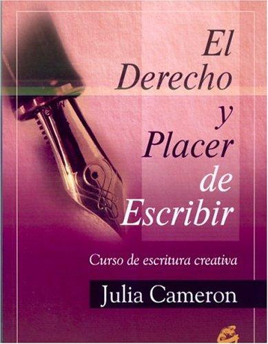 9788488242976: Derecho Y Placer De Escribir / Right To Have The Pleasure To Write: Curso De Escritura Creativa / Course Of Creative Writing