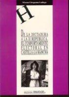 9788488255228: De la dictadura a la II Republica. El comportamiento electoral en Castilla-La Mancha (HUMANIDADES)