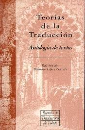 Teorias de la traduccion: Antologia de textos: DAMASO (COORD.) LOPEZ