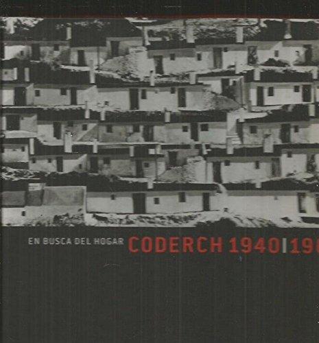 9788488258830: Coderch 1940-1964 en busca del hogar