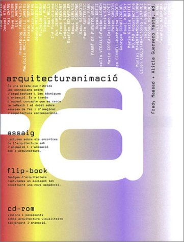 9788488258892: A+A: Architectureanimation (Essay, Flip Book and CD-ROM)