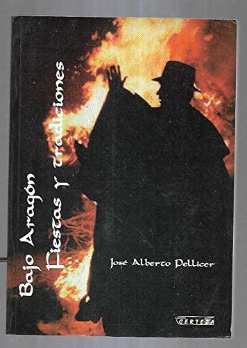 9788488269201: Bajo Aragon, fiestas y tradiciones (Coleccion Pueblos) (Spanish Edition)