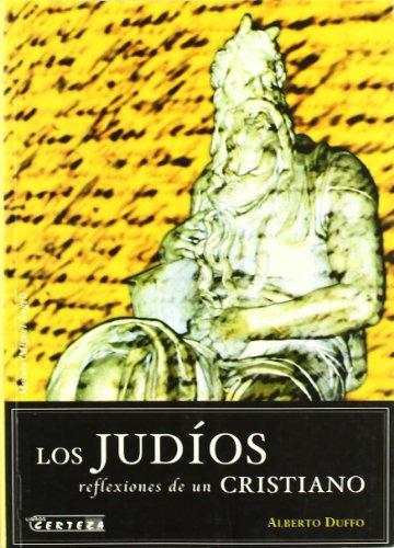 9788488269737: Los judíos, reflexiones de un cristiano