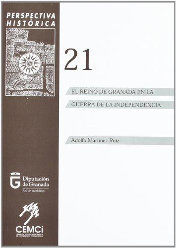 9788488282859: El reino de Granada en la Guerra de la independencia