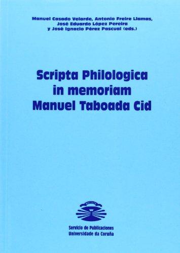 Scripta Philologica in Memorian Manuel Tobada Cid TOMO I : LINGUISTICA GENERAL, METODOLOGIA E ...