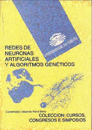 9788488301338: Redes de neuronas artificiales y algoritmos geneticos (Spanish Edition)
