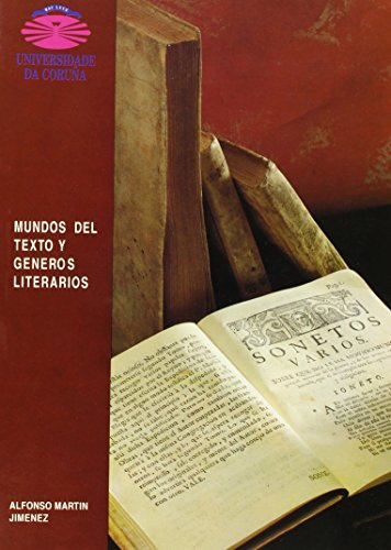 Mundos del texto y generos literarios (Monografias) (Spanish Edition): Martin Jimenez, Alfonso