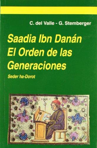 9788488324061: Saadia ibn danan. el orden de las generaciones - saadia ibn danan, sed (España judía)