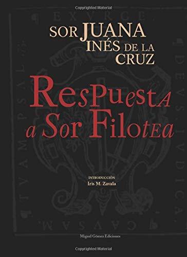RESPUESTA A SOR FILOTEA.: SOR JUANA INES