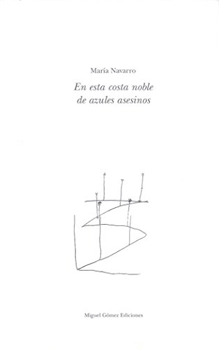 9788488326362: EN ESTA COSTA NOBLE DE AZULES ASESINOS.