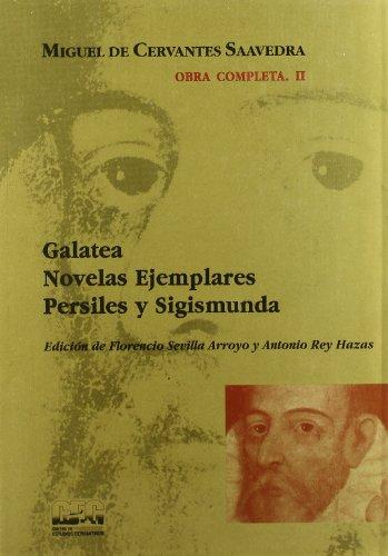9788488333049: Galatea ; Novelas ejemplares ; Persiles y Sigismunda
