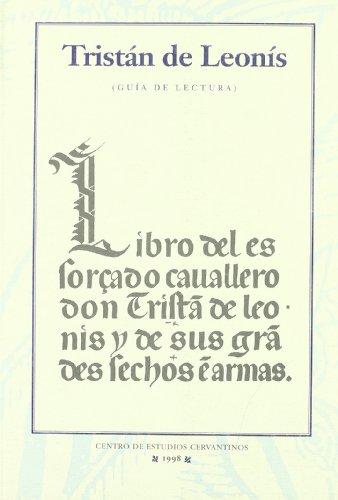 9788488333292: Tristán de Leonís : guía de lectura caballeresca (Guías de lectura caballeresca)