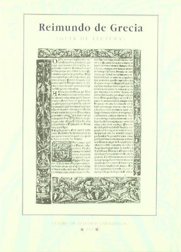 Reimundo De Grecia/ Reimundo Of Greece (Spanish Edition)