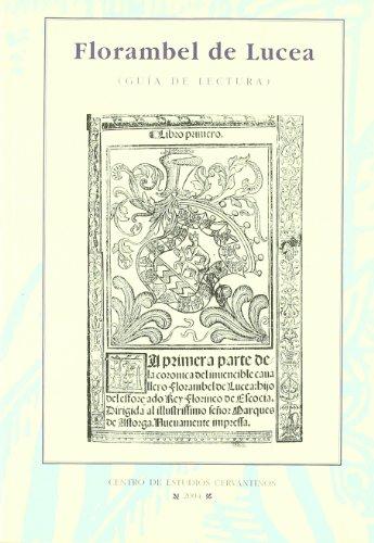 Florambel de Lucea: Guia Lectura (Spanish Edition) - Maria Rosario Aguilar Perdomo