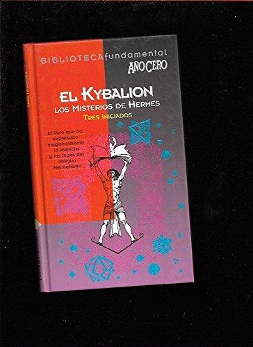 9788488337030: El kybalion ; tres iniciados