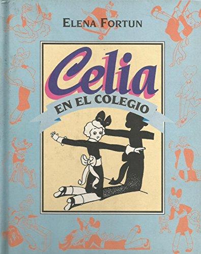 9788488337702: Celia en el colegio