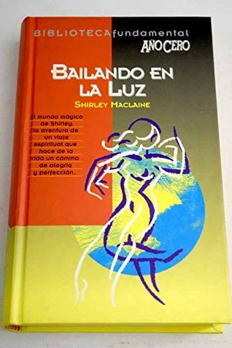 9788488337856: Bailando En La Luz