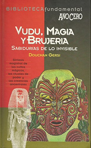 Vudu,magia y brujería: Gersi,Douchan