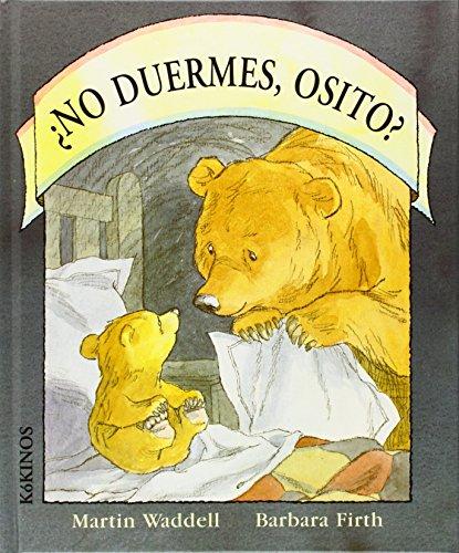 9788488342041: No Duermes, Osito?
