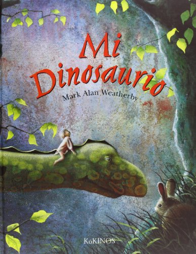 9788488342225: Mi dinosaurio: My dinosaur