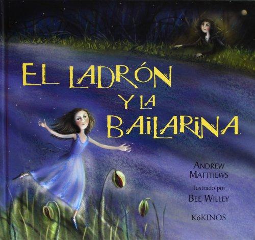 9788488342393: El ladrón y la bailarina