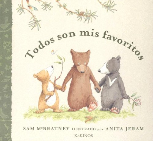 Todos Son Mis Favoritos (Spanish Edition) (8488342675) by Sam McBratney; Esther Rubio; Teresa Mlawer