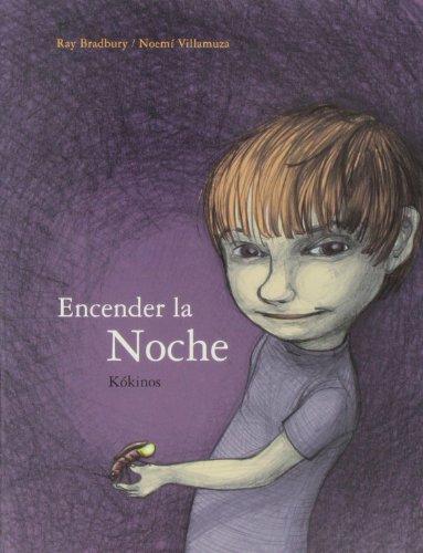 9788488342911: Encender la noche / Switch on the Night (Spanish Edition)