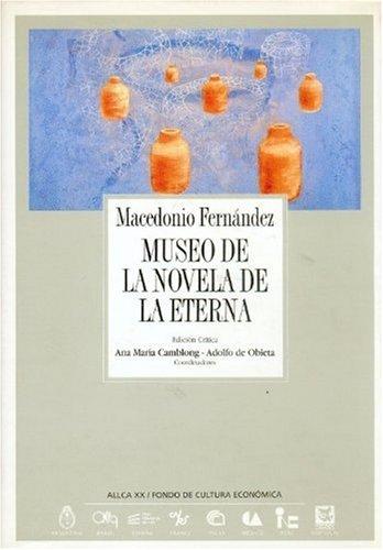 9788488344021: Museo de la novela de la eterna (Coleccion Archivos)