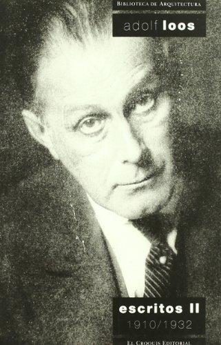 9788488386014: Adolf Loos. Escritos II 1910/1932